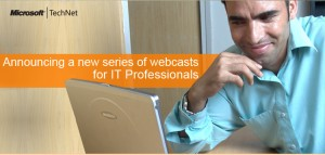 TechNet Webcasts – Windows Optimized Desktop Strategy